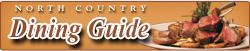 North Country Dining Guide